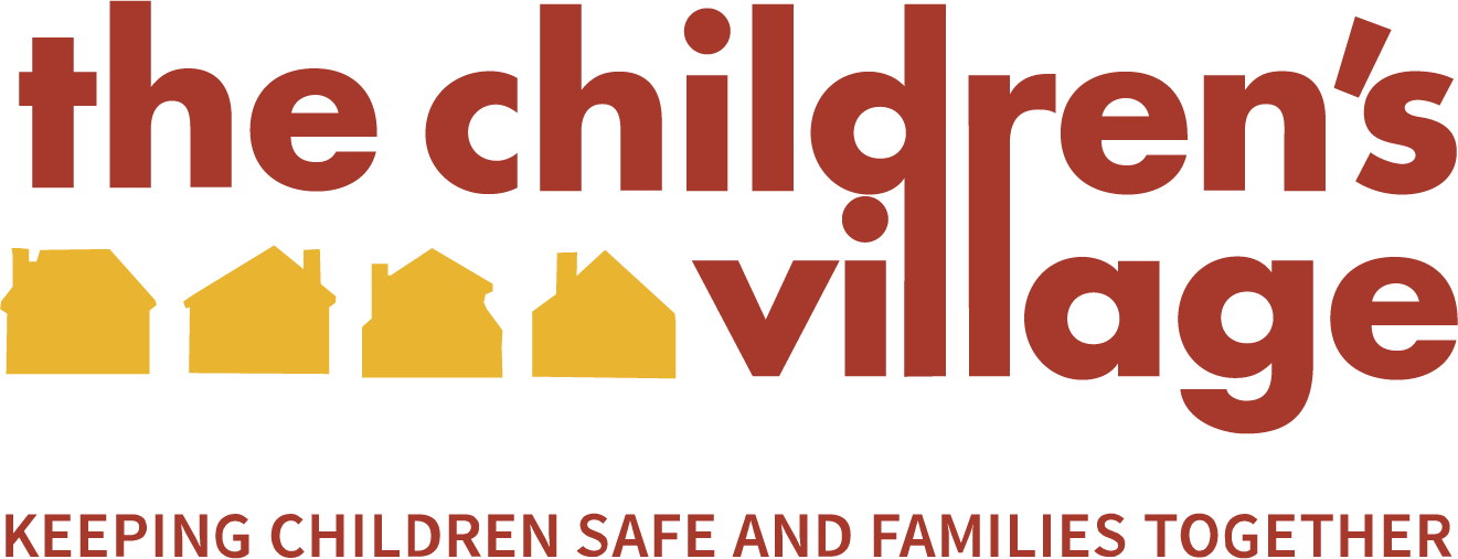 The Children's Village: Keeping Children Safe and Families together